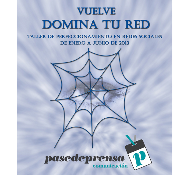 Cartel Domina Tu Red Pasedeprensa